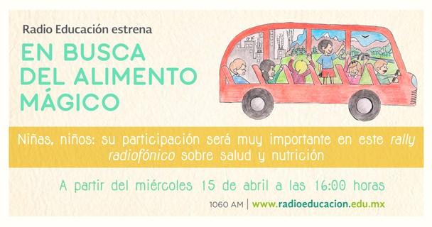 """Radio Educación transmite la serie """"En busca del alimento mágico"""""""