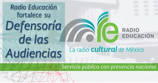 Género, Transparencia y Derechos humanos nuevos ejes en Defensoría de la audiencias en Radio Educación.