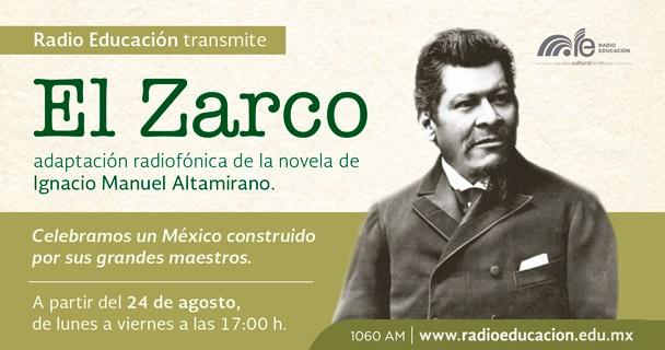 Radio Educación retransmitirá la radionovela El Zarco