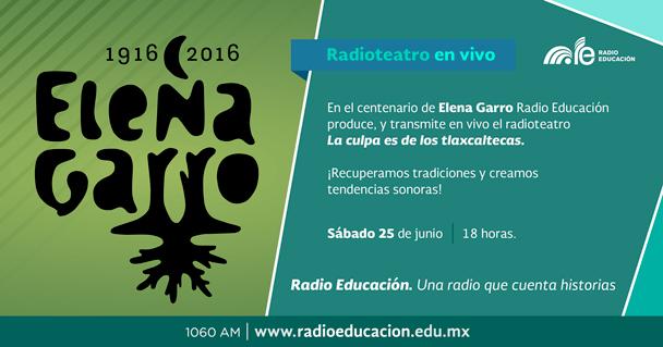 Radio Educación cuenta historias. Produce y transmite radioteatros en vivo