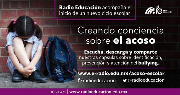 Radio Educación también dice NO al acoso escolar y a la violencia en las escuelas
