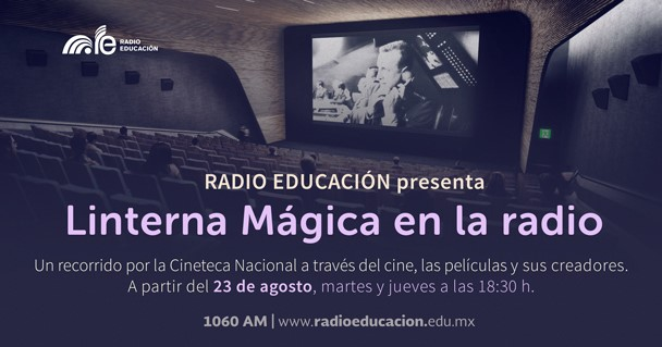 Radio Educación estrena serie en coproducción con la Cineteca Nacional