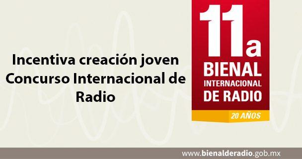 Incentiva creación joven Concurso Internacional de Radio