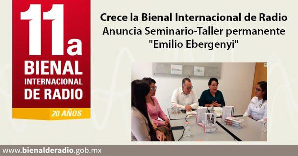 """Crece la Bienal Internacional de Radio. Anuncia Seminario-Taller permanente """"Emilio Ebergenyi"""""""